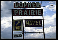 A motel in Sauk Centre, Minnesota, portrayed as Gopher Prairie in Sinclair Lewis's novel Main Street